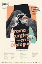 Centre du Théâtre d'Aujourd'hui/ Dramaturgies en Dialogue 2018