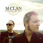 M CLAN - Escucha mi voz