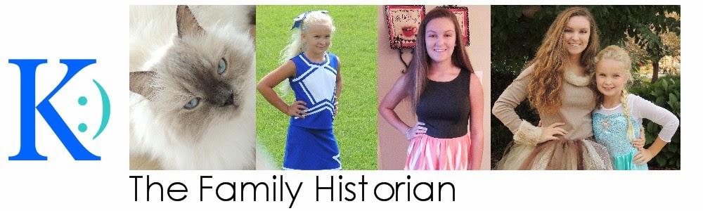 K :) the family historian