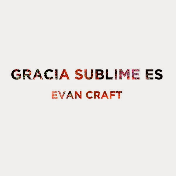Gracia Sublime Evan Craft
