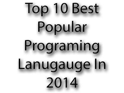 Top 10 Best Popular Programing Lanugage In 2014