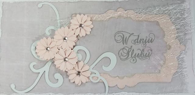 pastelowa kartka ślubna sizzix framelites fancy tags, dziurkacz stokrotka, sizzix ornament Galeria Schaffar