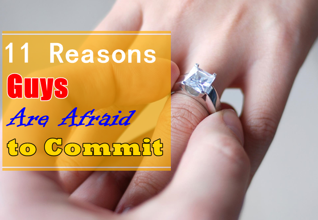 why guys are scared to commit