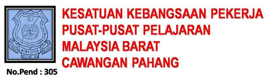 Kesatuan Kebangsaan Pekerja Pusat Pusat Pelajaran Malaysia Barat Cawangan Pahang