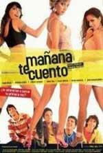 Mañana te cuento (2005) DVDRip Latino