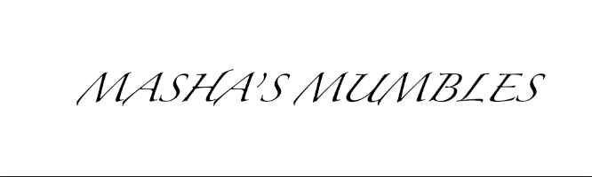 Masha's Mumbles