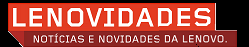 BLOG LENOVIDADES BRASIL