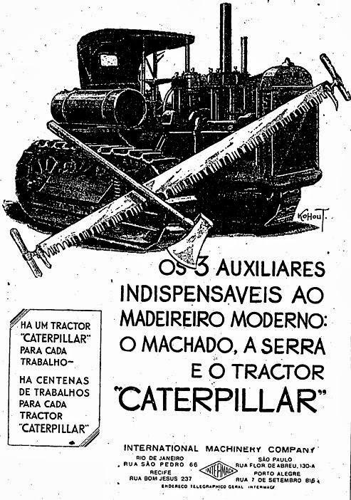 Anúncio incorreto da Caterpillar em promoção ao desmatamento em 1930.