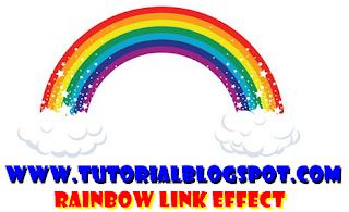 Rainbow Effect,link pelangi,link berkedip,link,pelangi,tutorial blogspot