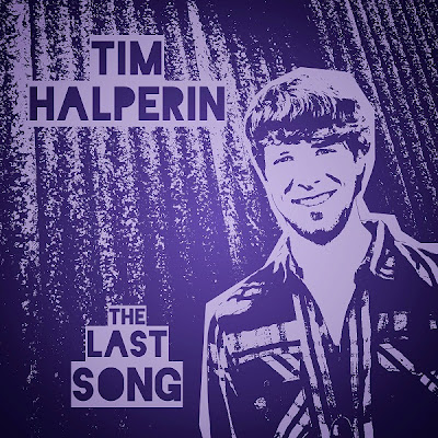 Tim Halperin - The Last Song