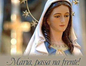 REZE O TERÇO - MARIA PASSA NA FRENTE