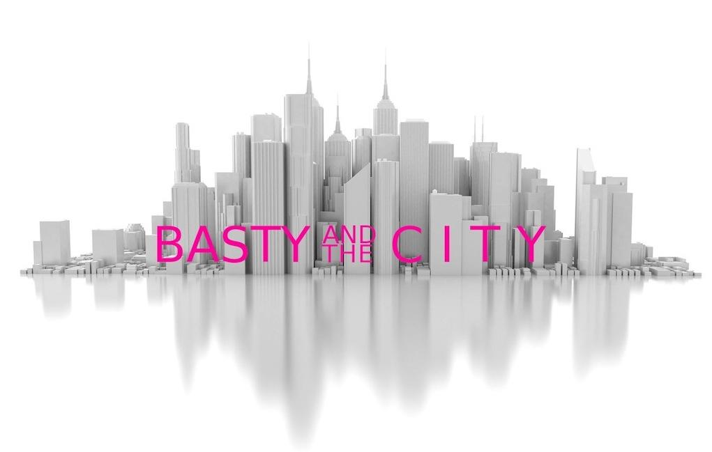 BastyAndTheCity