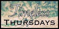 Timeless Thursdays