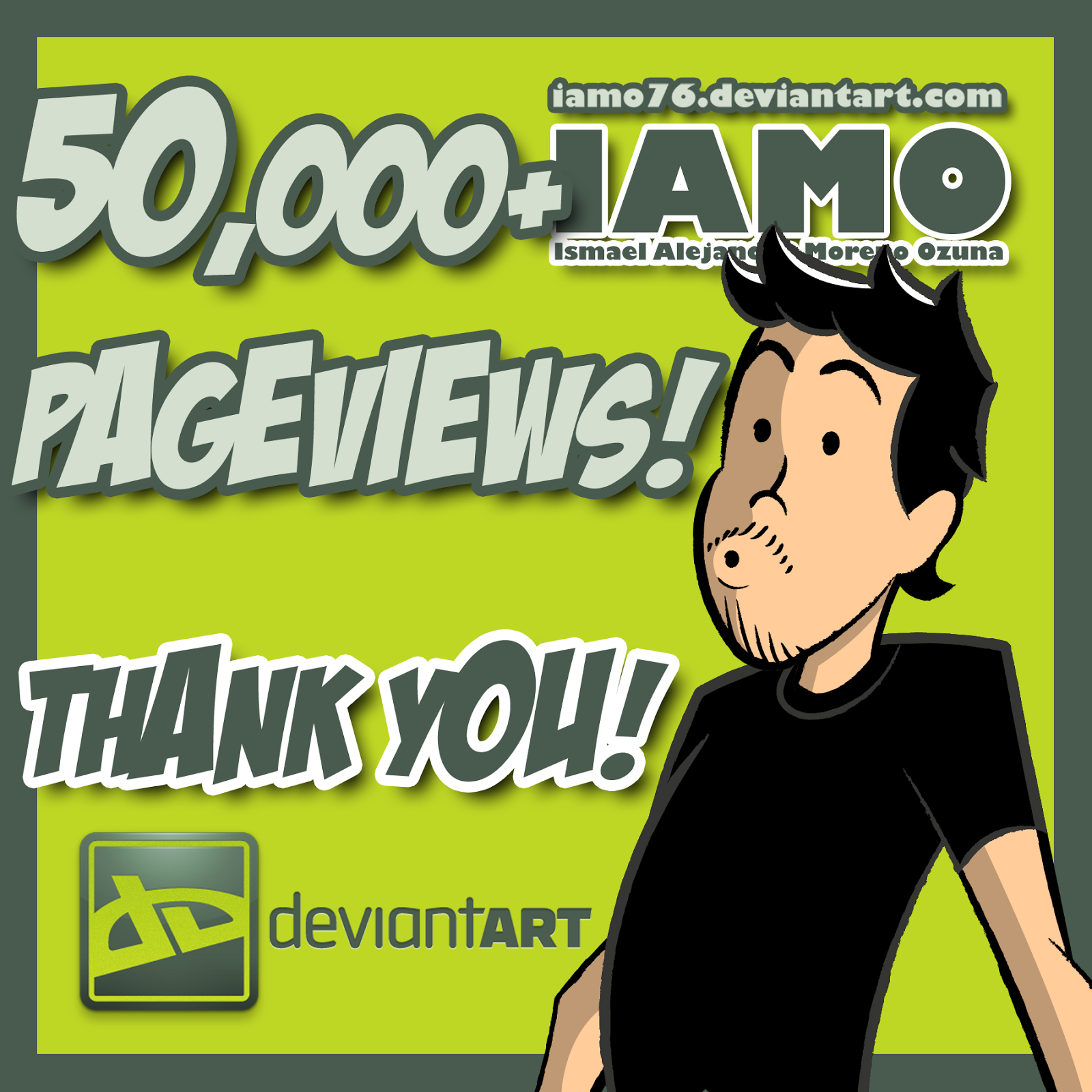 IAMO DeviantART Ismael Alejandro Moreno Ozuna Thanks for 50K pageviews