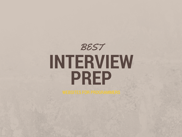 Best interview preparation websites for programmers and developers