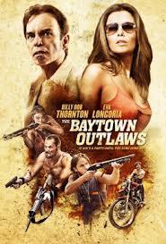 Tội Phạm Vùng Vịnh - The Baytown Outlaws