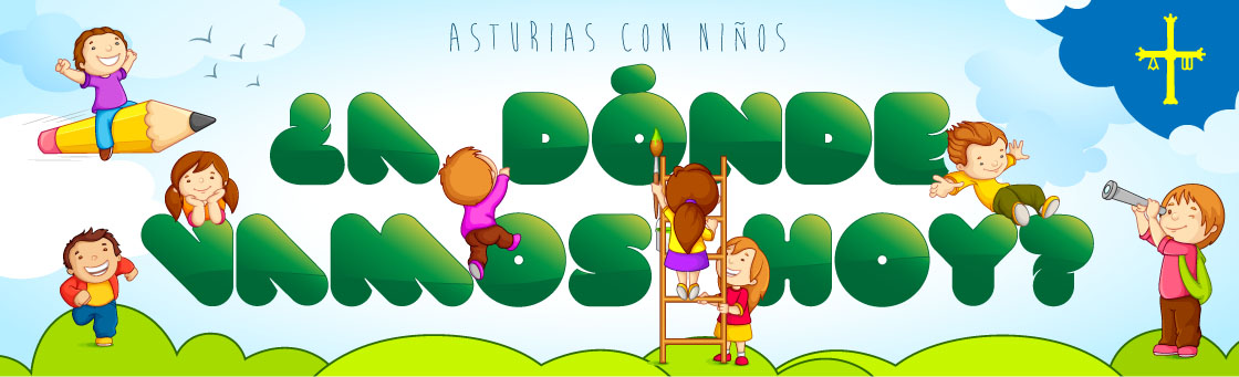 Asturias con nios: A dnde vamos hoy?