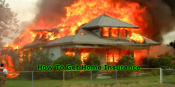 How To Get Home Insurance