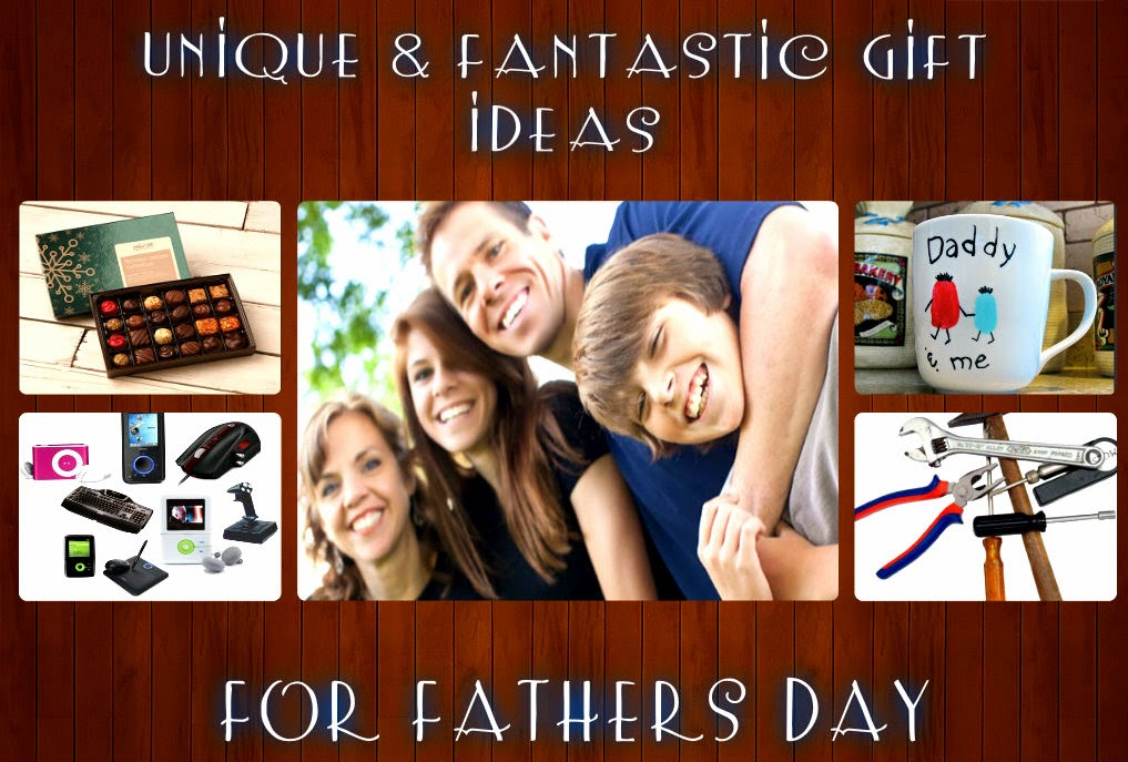 Unique & Fantastic Gift Ideas for Father's Day