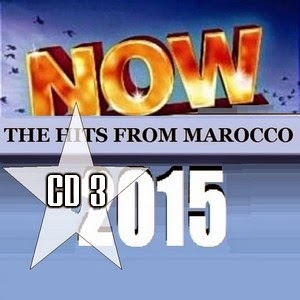 Now The Hits From Marocco 2015 Cd 3