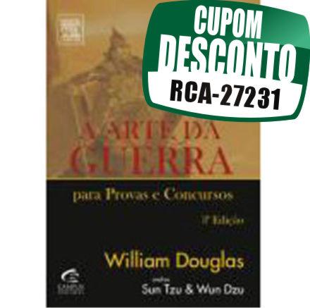 Cupom Efácil - Arte da Guerra Para Concursos - William Douglas