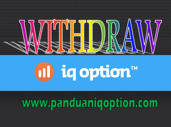Iq option how to withdraw
