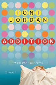 Addition by Toni Jordan