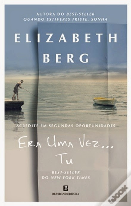 Elizabeth Berg_Era uma vez...tu_