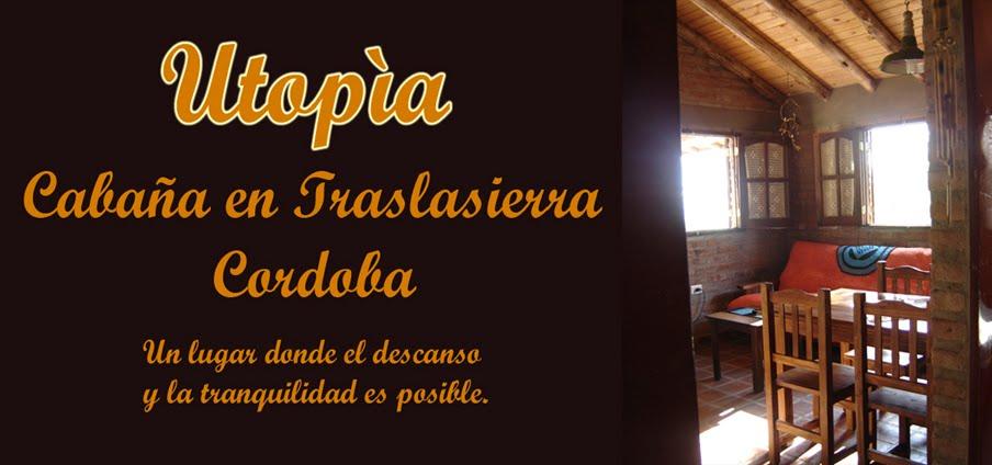 Cabaña Utopia Villa Inti-Co Arroyo de los Patos Traslasierra