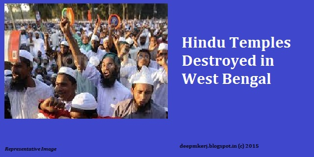 Hindu Temples Destroyed in West Bengal