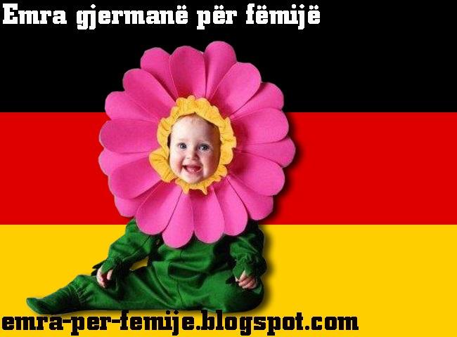 Emra gjermane per djem Emra gjermane per vajza