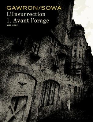 http://www.brusel.com/linsurrection-tome-1-avant-lorage-par-gawron-et-sowa-editions-dupuis-aire-libre/