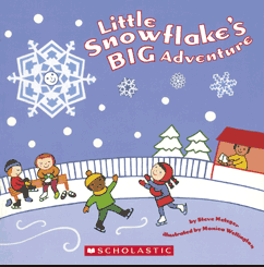 http://www.amazon.com/Little-Snowflakes-Adventure-Steve-Metzger/dp/0439676193/ref=sr_1_1?s=books&ie=UTF8&qid=1390829995&sr=1-1&keywords=little+snowflake%27s+big+adventure