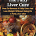 The Fatty Liver Cure - Free Kindle Non-Fiction