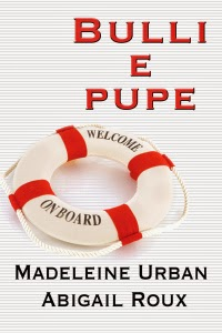 """Bulli e Pupe"" di Madeleine Urban e Abigail Roux"