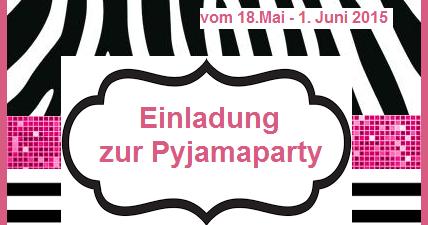Ninonou0027s Nähkram: Pyjamaparty   Zwischenstand   Pyjama Party Einladung  Vorlage