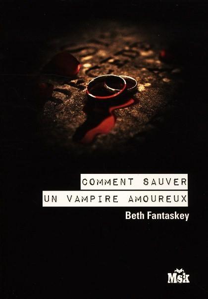 les victimes de kelith comment sauver un vampire amoureux. Black Bedroom Furniture Sets. Home Design Ideas