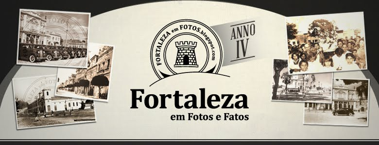Fortaleza em Fotos e Fatos