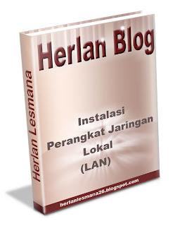 Instalasi Perangkat Jaringan Herlan Blog