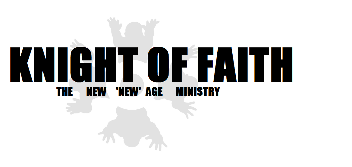 KNIGHT OF FAITH