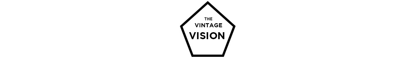 The Vintage Vision