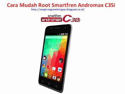 Cara Mudah Root Smartfren Andromax C3Si