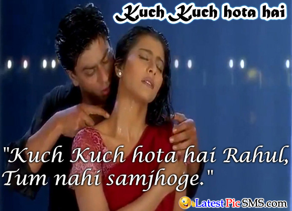 kuch kuch hota hai rahul Bollywood Dialogues