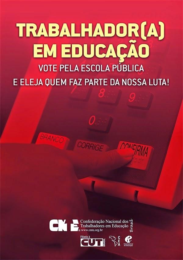 VOTE EM QUEM TEM COMPROMISSO COM A EDUCAÇÃO PÚBLICA