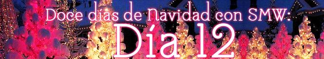 Doce días de Navidad: Día 12