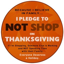 I Pledge to Not Shop on Thanksgiving