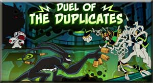 jogo ben 10 omniverse duel of the duplicates