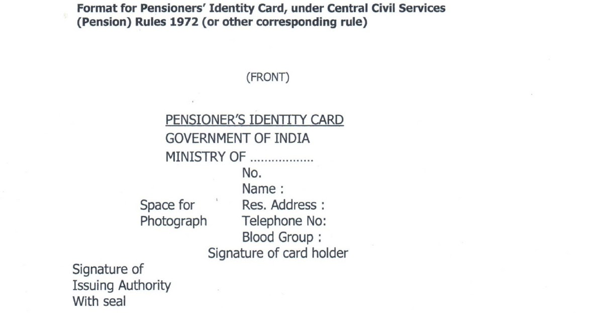 Peion Format | Pensioners Identity Card Revised Format Under Ccs Pension Rules