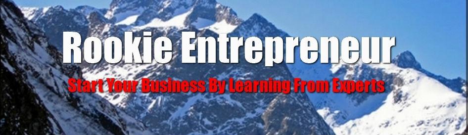 Rookie Entrepreneur