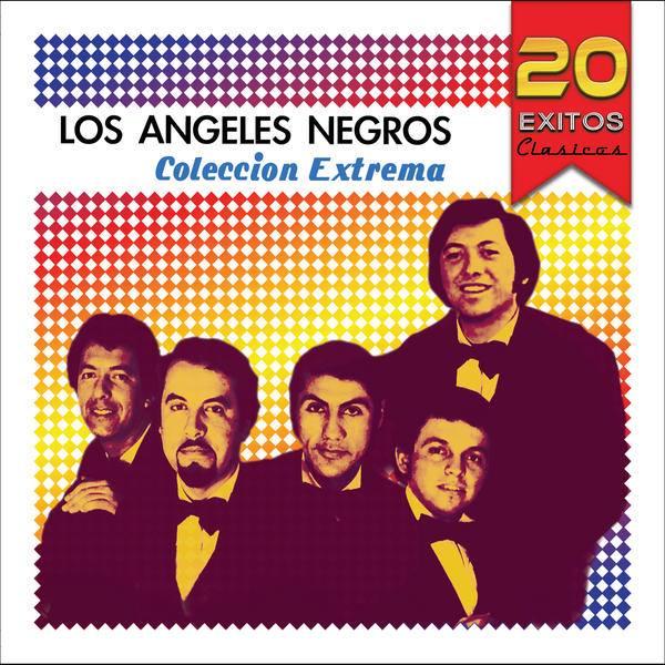 Los Ángeles Negros – 20 éxitos Clásicos 2015